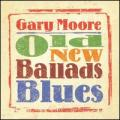 CDMoore Gary / Old New Ballads Blues