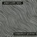 LPEthiopian Quinet / Afro-Latin Soul / Vinyl