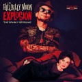 LPHillbilly Moon Explosion / Sparky Sessions / Vinyl