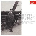 3CDBurian Karel / Kompletní nahrávky 1906-1913 / 3CD