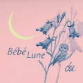 CDÓd / Bébé Lune