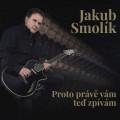 LP / Smolík Jakub / Proto právě vám teď zpívám / Vinyl