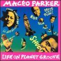 CDParker Maceo / Life On Planet Groove