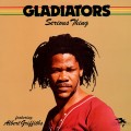 LPGladiators / Serious Thing / Vinyl