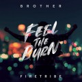CD / Brother Firetribe / Feel The Burn