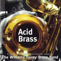 CDWilliams Fairey Brass Band / Acid Brass