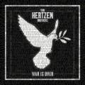 2LPVon Hertzen Brothers / War Is Over / Vinyl / 2LP