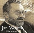 CDWerich Jan / Nebe na zemi