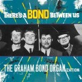 LPGraham Bond Organisation / There's a Bond Between Us / Vinyl