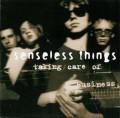 CDSenseless Things / Taking Care