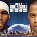 CDR.Kelly/Jay-Z / Unfinished Busines