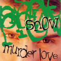 CDSnow / Murder Love