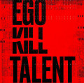 CDEgo Kill Talent / Dance Between Extremes