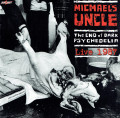 CDMichael's Uncle / End Of Dark Psychedelia / Live 1987