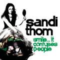 CDThom Sandi / Smile...It Confuses People