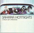 CDSahara Hotnights / C'mon Let's Pretend