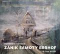 CD / Körner Vladimír / Zánik samoty Berhof / Mp3