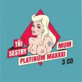 3CDTři sestry / Platinum Maximum / 3CD