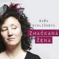 CDNiklíčková Saša / Zmačkaná žena