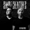 LPSimple Creatures / Everything Opposite / Vinyl