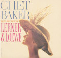 LP / Baker Chet / Chet Baker Plays The Best Of Lerner & Loewe / Vinyl