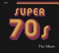CDVarious / Super 70's  /  The Album