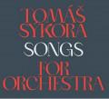 CD / Sýkora Tomáš / Songs For Orchestra