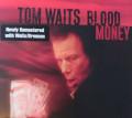 CDWaits Tom / Blood Money / Remastered / Digipack