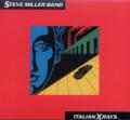 CDSteve Miller Band / Italian X-Rays / Digipack