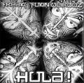 CDFreaky Fukin Weirdoz / Hula