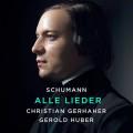 11CD / Gerhaher Christian / Schumann: Alle Lieder / Gerold Huber / 11CD