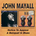2CDMayall John / Notice To Appear / A Banquet In Blues / 2CD