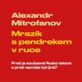 CD / Mitrofanov Alexandr / Mrazík s pendrekem v ruce / Vladimír Kroc