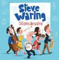 CD / Waring Steve / 50 Ans De Scene