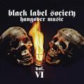 CD / Black Label Society/Wylde Zakk / Hangover Music Vol.VI / Reissue