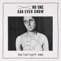 LPTwilight Sad / No One Can Ever Know / Vinyl / Limited
