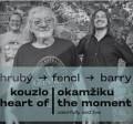 CDHrubý Jan/Sean Barry/Fencl Ondřej / Kouzlo okamžiku / Digisleeve