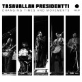 2CD / Tasavallan Presidentti / Changing Times And Movements / 2CD / Digi