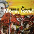 CDTerne Čhave / More,Love / Digipack