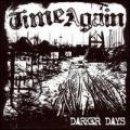 CDTime Again / Darker Days