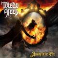 CD / Toledo Steel / Heading For The Fire