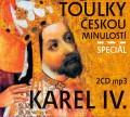 2CDToulky českou minulostí / Speciál:Karel IV.