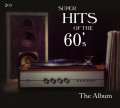 CDVarious / Super Hits Of The 60's / The Album