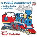 CD / Various / O pyšné lokomotivě a další pohádky o mašinkách / Mp3