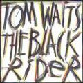 CDWaits Tom / Black Rider