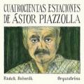 CD / Baborák Radek / Cuatrocientas Estaciones De Ástor Piazzolla