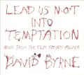 CDByrne David / Lead Us Not Into Temptation / OST