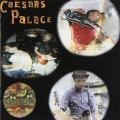 CDCaesar Palace / Love For The Streets